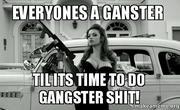 everyones-a-ganster