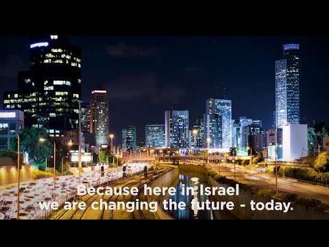 Israel - Changing the future, today