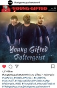 #Hype Magazine  #YoungGifted #Poltergeist