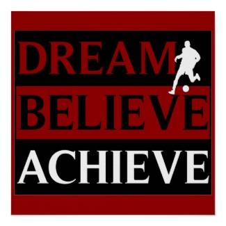 dream_believe_achieve_soccer_poster