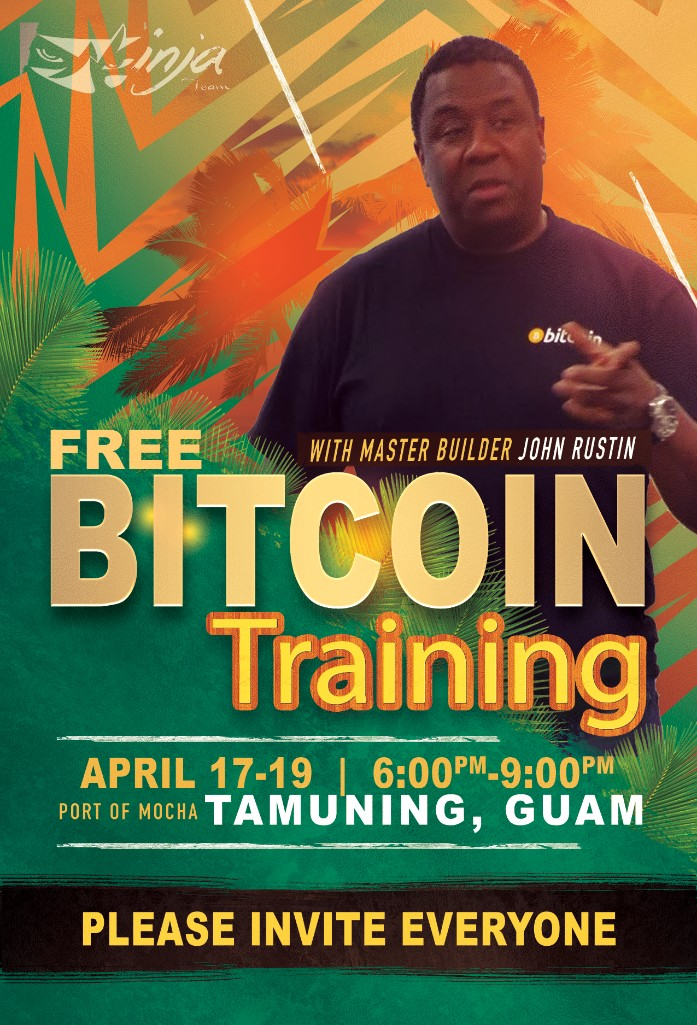 BITCOIN NINJA TRAINING IN GUAM