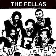 THE FELLAS - LOVE LETTERS