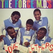 THE FORCE M.D.'S - LOVE LETTERS