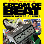 Cream of Beat Reunion Party 2010 feat. Pirate DJs (Mind Motion, Ivan, Rolo 1-3, Dark Money), DJ Apollo...