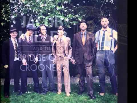 Jacob Miller and the Bridge City Crooners - She Ain't My Baby