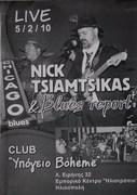 "Live -again- at the club ""Ypogeio Boheme"" in Hlioupoli with Nick Tsiamtsikas Blues report"