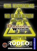 Nick Tsiamtsikas & Blues Report live at RODEO club