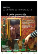 A petits pas contés, Storytelling exhibition in february and march 2013