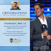 Wold Leaders Forum Speaker Series presents Mark Cuban