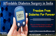 Affordable Diabetes Surgery in India – A better cure for a better life