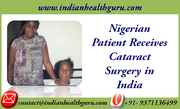 Nigerian Patient Receives Cataract Surgery in India