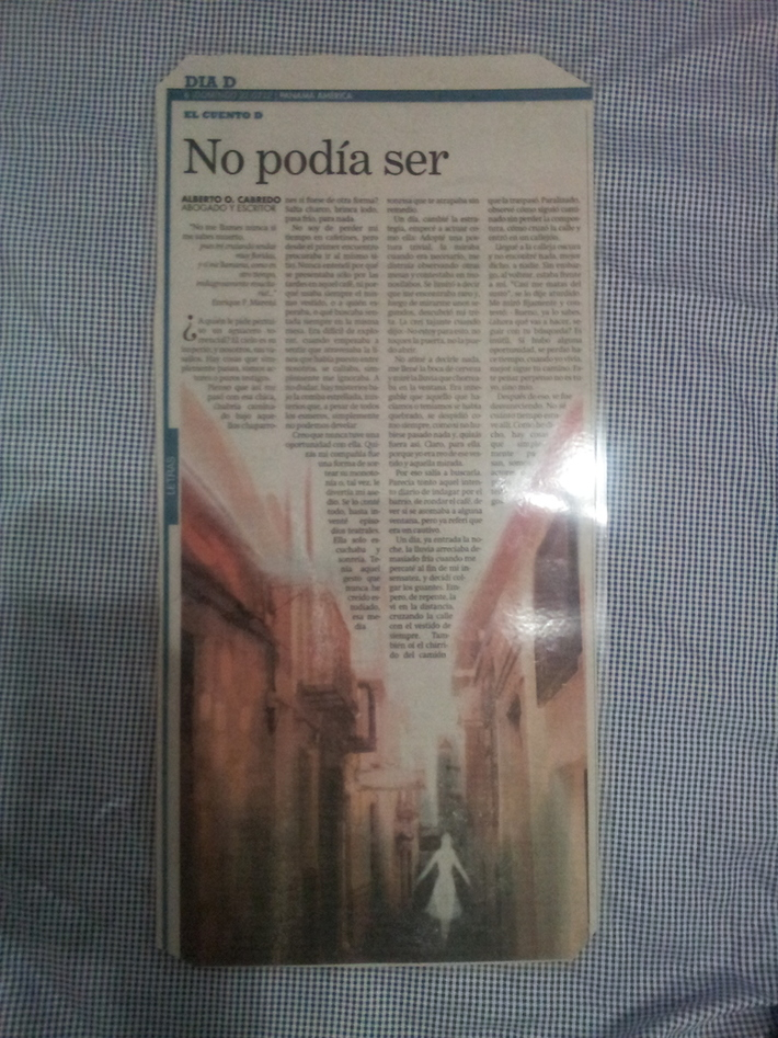 CUENTO - NO PODIA SER -DE MI AUTORIA, PUBLICADO EN EL SUPLEMENTO DIA D DEL DIARIO EL PANAMA AMERICA