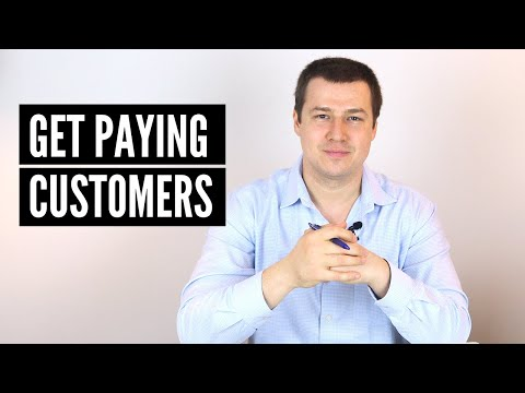 How To Get Your First Paying Customers