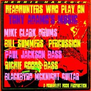 Members from Herbie Hancok & the Headhunters play on Tony Adamo's music