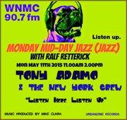 WNMC Is Mid-Day Jazz With Tony Adamo & The New York Crew