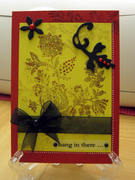 Hang in There ~ card
