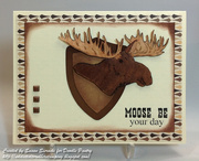 Moose Be Your Day