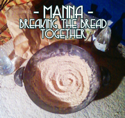 Manna - Breaking the Bread