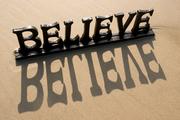 I No Longer Believe…. Instead I Believe…..