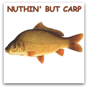 NUTHIN' BUT CARP