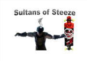 Sultans of Steeze