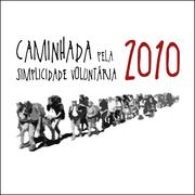 Caminhada pela simplicidade voluntária 2010