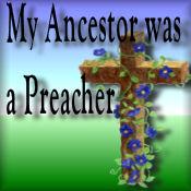 My Ancestor was a Preacher