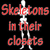 Skeletons in Their Closets-My Ancestor Did What??