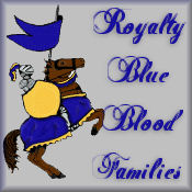 Royalty-Blue Blood Families