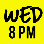 WEDS 8PM