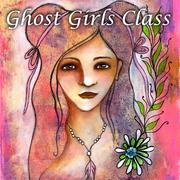 Ghost Girls Class
