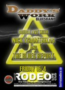 """Daddy's Work Blues Band with Nick Tsiamtsikas & Blues Report  """" DOUBLE LIVE""""  at RODEO club"""