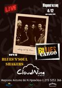 """Blues Cargo"" live at Cloud 9. Warm Up - ""Blues'n Soul Shakers"""