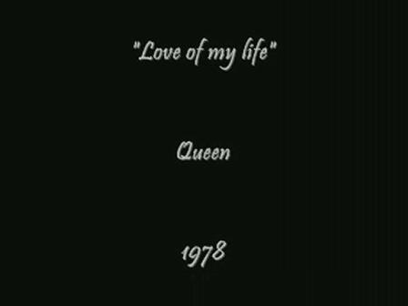 Love of my life-Queen-1978