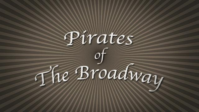 Pirates of The Broadway