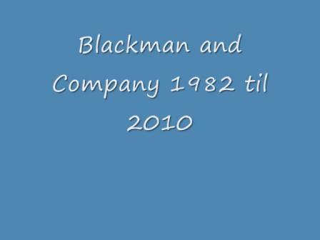Blackman and Company 1982-2010 Dedicated to Richard Warfield