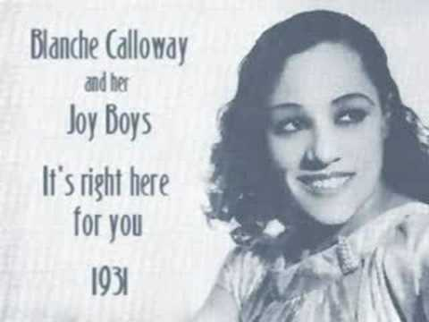 Blanche Calloway - It's Right Here For You (1931)