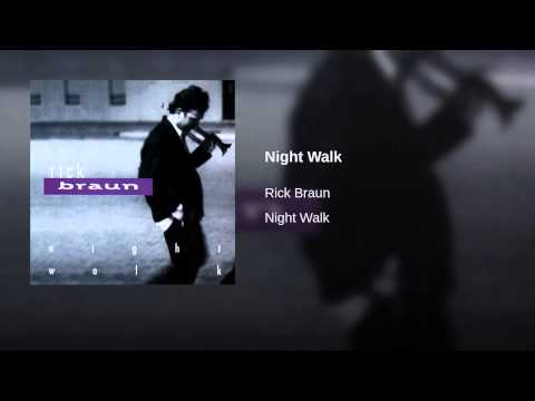 Night Walk - Rick Braun : CD NIGHT WALK 1994