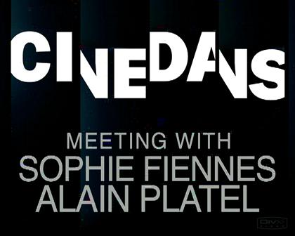 Cinedans: meeting with Alain Platel / Sophie Fiennes