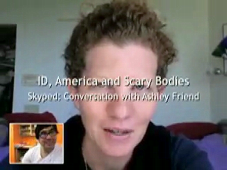 Skyped: ID, America and the Scary Body