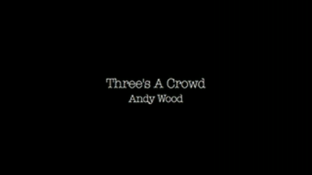 Three's A Crowd (2007)  4:48