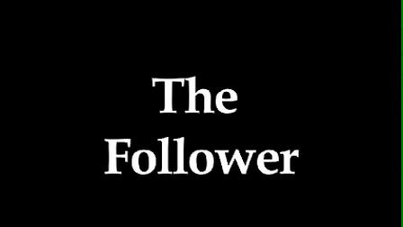 The Follower: Sarah & Olivia