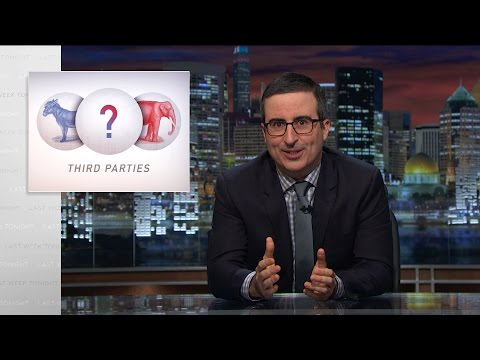John Oliver Explains Why Our Third Party Candidates Are So Embarrassing