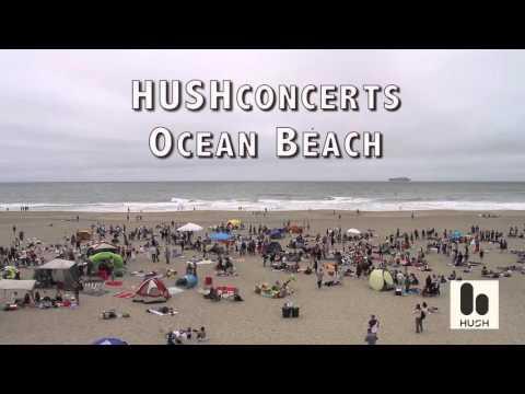 HUSHfest Ocean Beach June 2015
