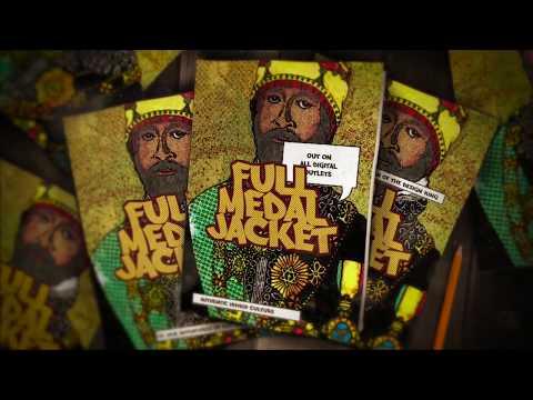 Tragedy Khadafi x Ras Ceylon x Wise Intelligent x Buxaburn - Full Medal Jacket (Music Video)