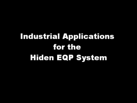 Industrial Applications for The Hiden EQP System - Mass and Energy Analyser for Plasma Diagnostics