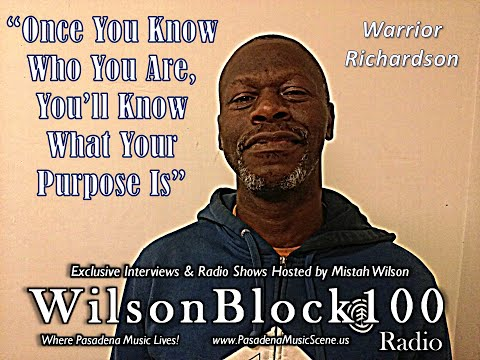 Warrior Richardson Exclusive Interview on WilsonBlock100 Radio hosted by Mistah Wilson