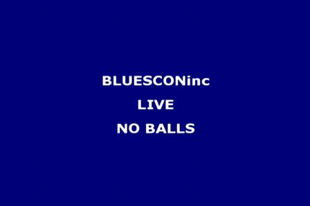NO BALLS-LIVE