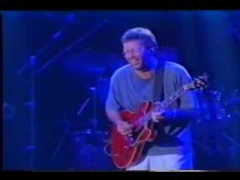 Eric Clapton : Have You Ever Loved A woman