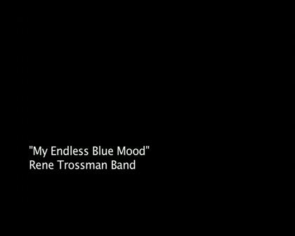 My Endless Blue Mood - Rene Trossman
